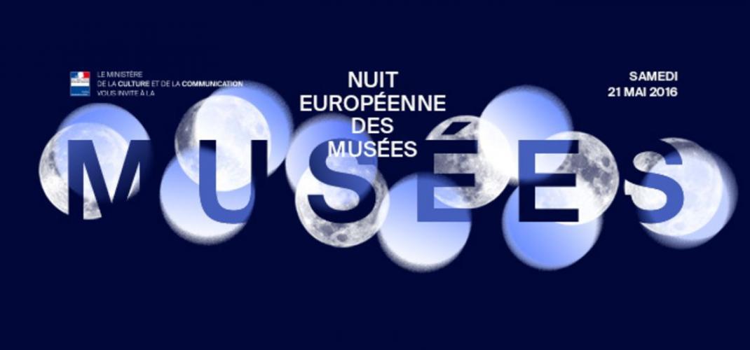 La Nuit Européenne des Musées - 21 Mai