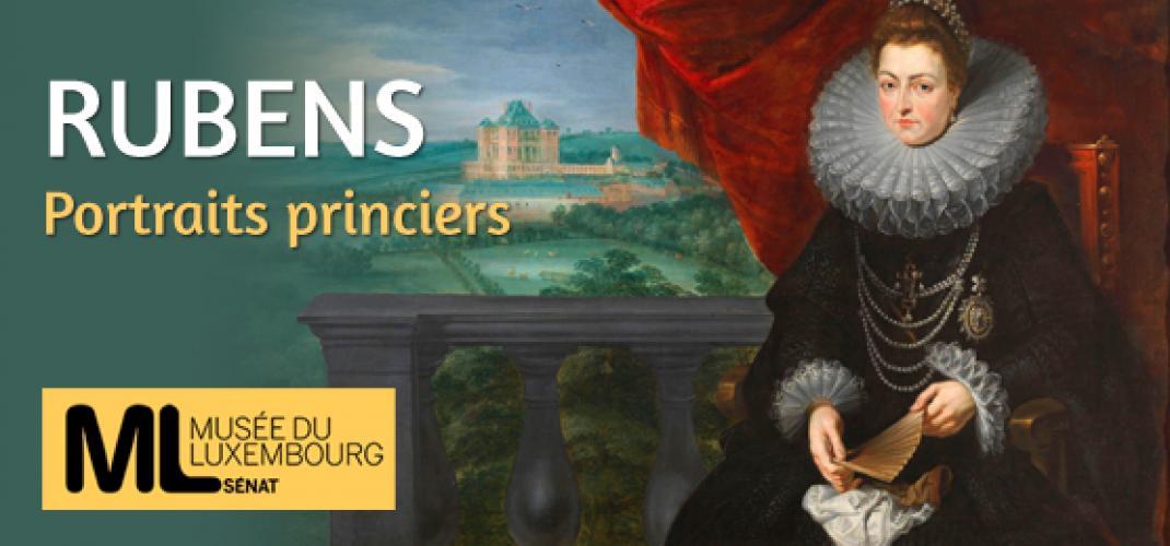 Rubens, Portraits princiers : the new exhibition at the Musée du Luxembourg